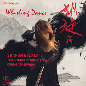 Whirling Dance, Works for Flute and Traditional Chinese Orchestra / BIS