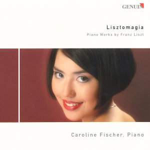 Lisztomagia<br />Piano Works by Franz Liszt