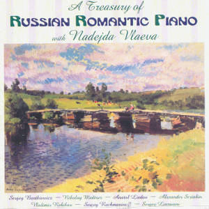 A Treasury of Russian Romantic Piano with Nadeja Vlaeva