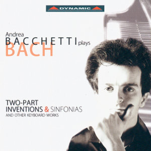 Andrea Bacchetti plays Bach / Dynamic