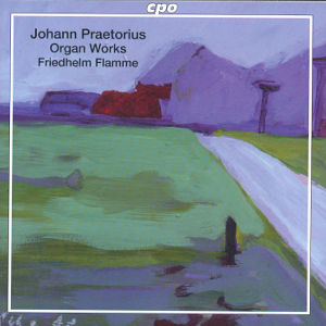 Johann Praetorius<br />Selected Organ Works