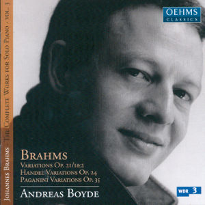 Brahms The Complete Works for Solo Piano Vol. 3 / OehmsClassics