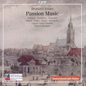 Reinhard Keiser<br />Passion Music