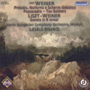 Leo Weiner Original Works and a Liszt Arrangement / Hungaroton