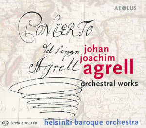 Johan Joachim Agrell<br />Orchestral Works