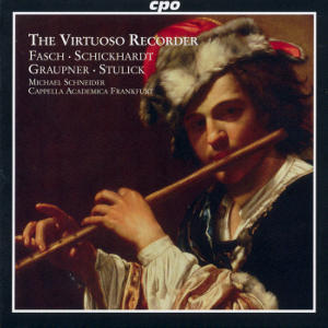 The Virtuoso Recorder<br />Concertos of the German Baroque