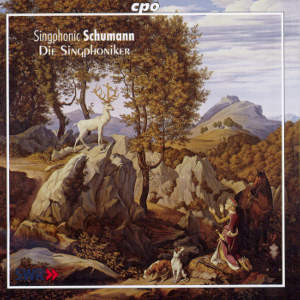 Singphonic Schumann Die Singphoniker / cpo