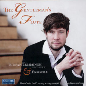 The Gentleman's Flute, Handel arias in 18th century arrangements for recorder and basso continuo / OehmsClassics