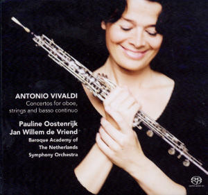 Antonio Vivaldi Concertos for oboe, strings and basso continuo / Challenge Classics