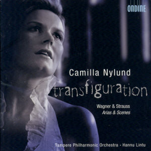 Camilla Nylund<br />Transfiguration<br />Wagner & Strauss – Arias & Scenes
